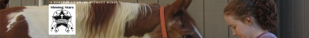 Shining Stars Therapeutic Riding Program 's Home Page