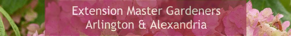Extension Master Gardener Volunteer Program - Arlington/Alexandria's Banner