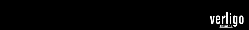 Vertigo Theatre's Home Page
