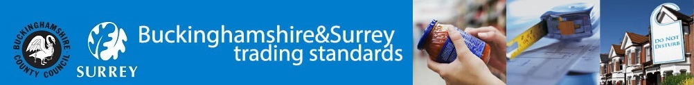 Buckinghamshire & Surrey Trading Standards's Banner