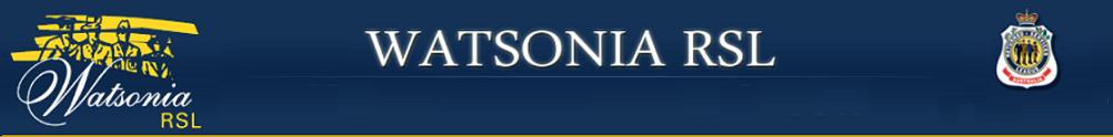 Watsonia RSL's Home Page