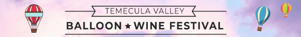 Temecula Valley Balloon & Wine Festival's Banner