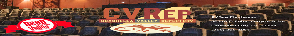 Coachella Valley Repertory (CVRep)'s Home Page
