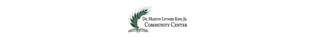 Dr. Martin Luther King, Jr. Community Center's Home Page