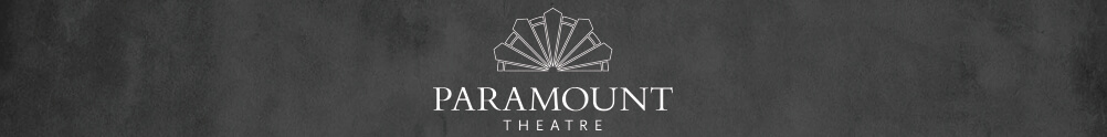 Paramount Theatre & RiverEdge Park Aurora's Home Page
