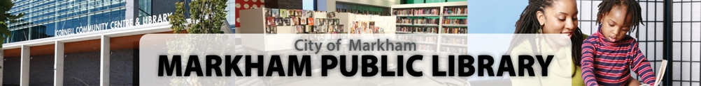 City of Markham - Markham Public Library's Banner