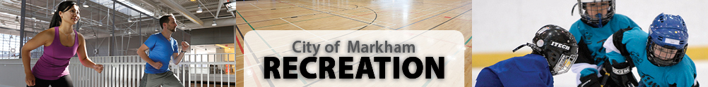 City of Markham - Recreation's Banner